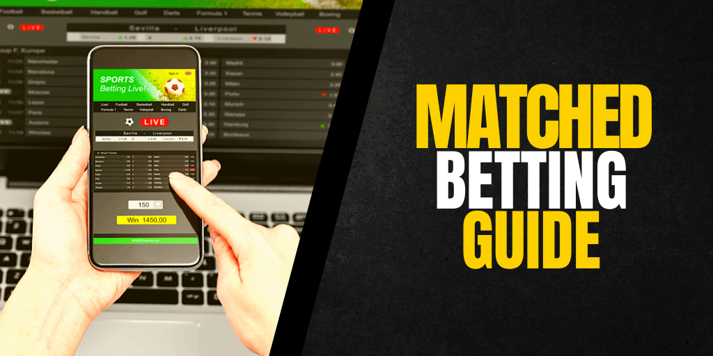 What Is Matched Betting and How Does It Work?