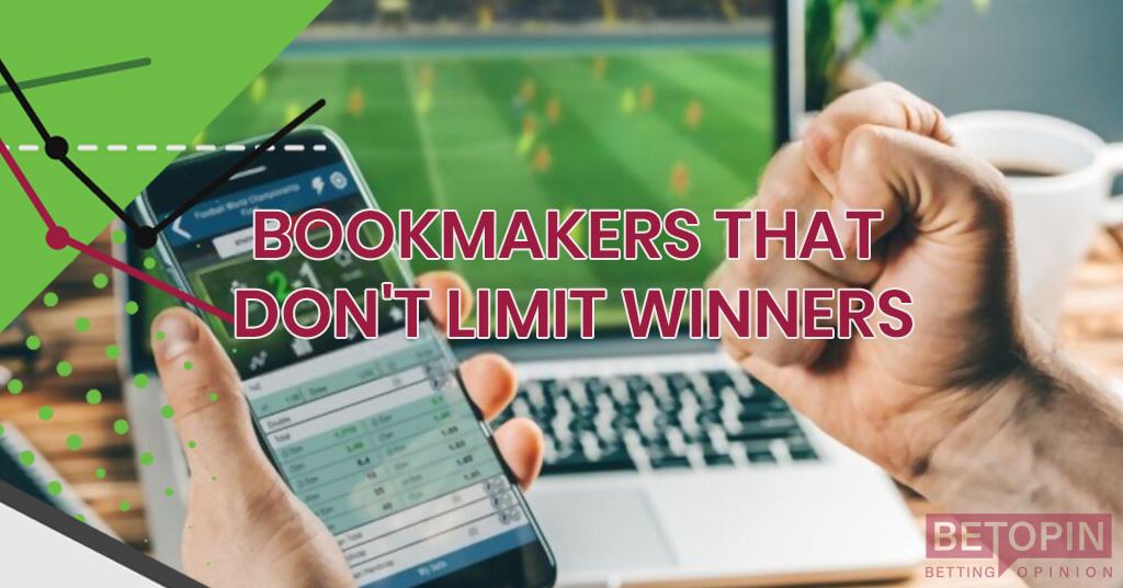 Bookies That Don't Limit Winners