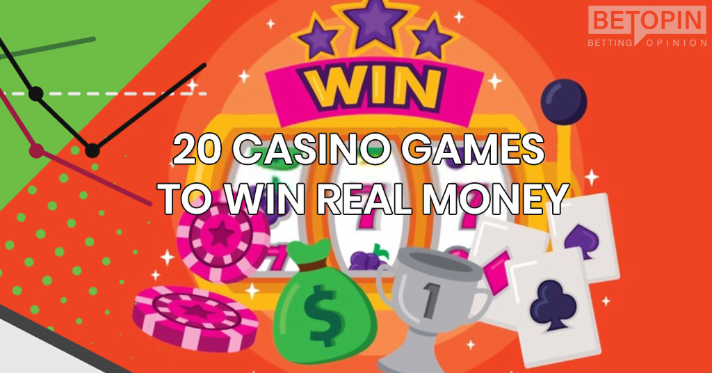 20 Real Money Casino Games to Get Without Leaving your Home