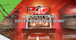 Which slot games offer the most free spins?