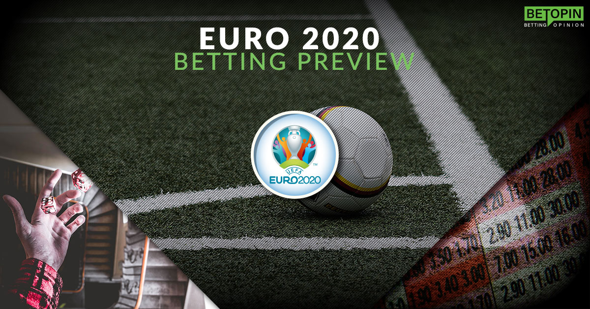 Euro 2020/2021 Betting Preview