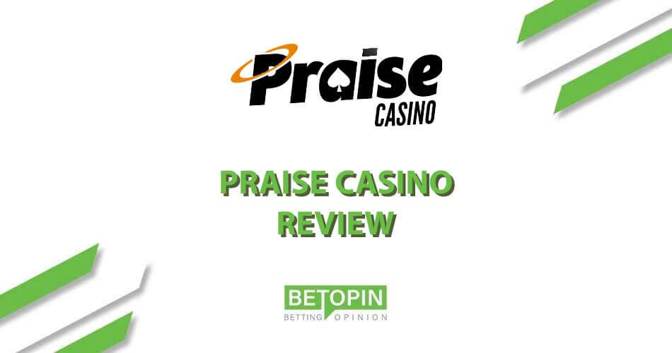 Review of Praise Casino