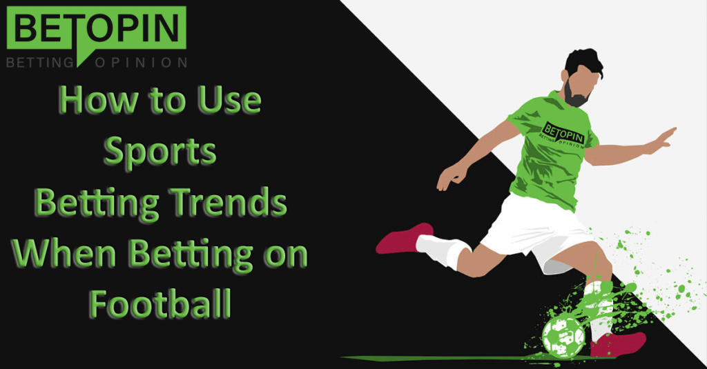 Football Betting Trends