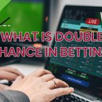 What Is Double Chance in Betting