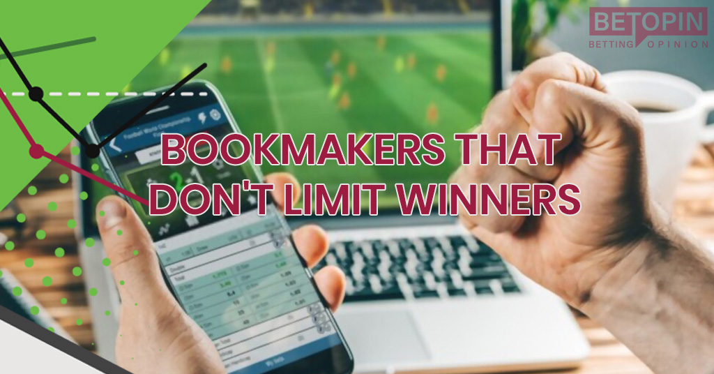 Bookmakers That Don't Limit Winners